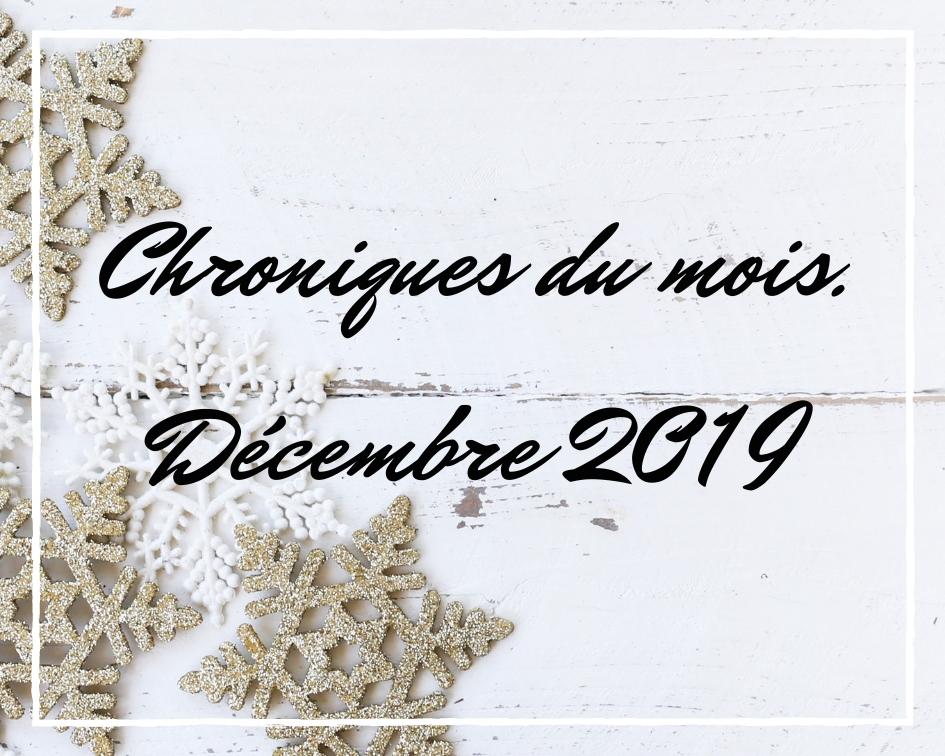 Chroniques du mois – Décembre2019